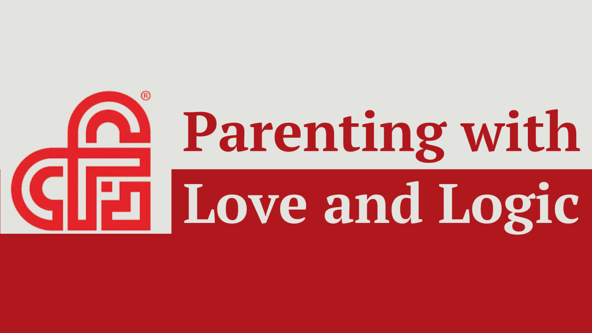Parenting with Love and Logic Class
