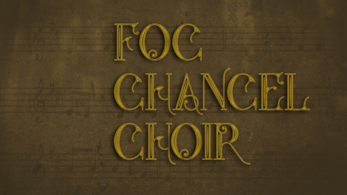 FOC Chancel Choir