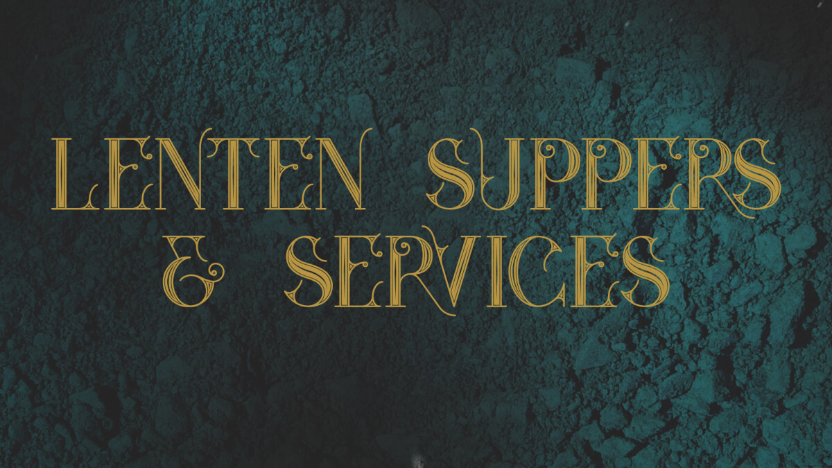 Lenten Suppers & Services