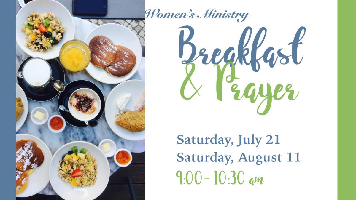 Women's Ministry: Breakfast & Prayer
