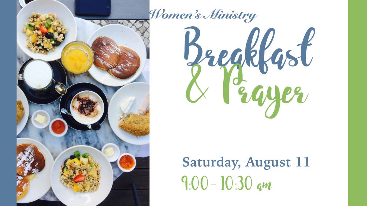 Women's Ministry: Breakfast & Prayer