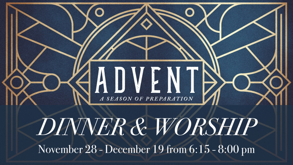 Advent Services: Dinner & Worship