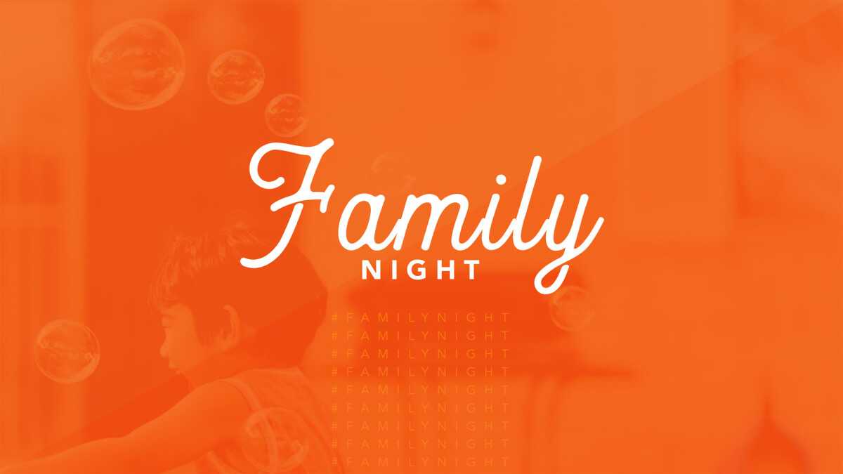 Family Night of Fun! // You're invited - July 17, 25, or 31