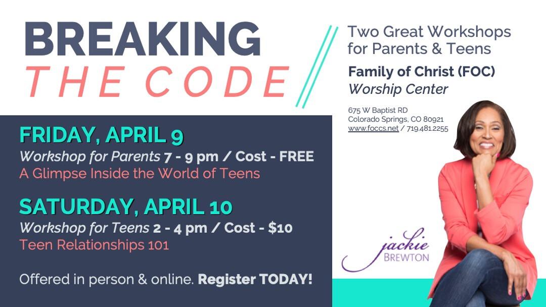 Jackie Brewton: Breaking the Code - Workshops for Parents & Teens!