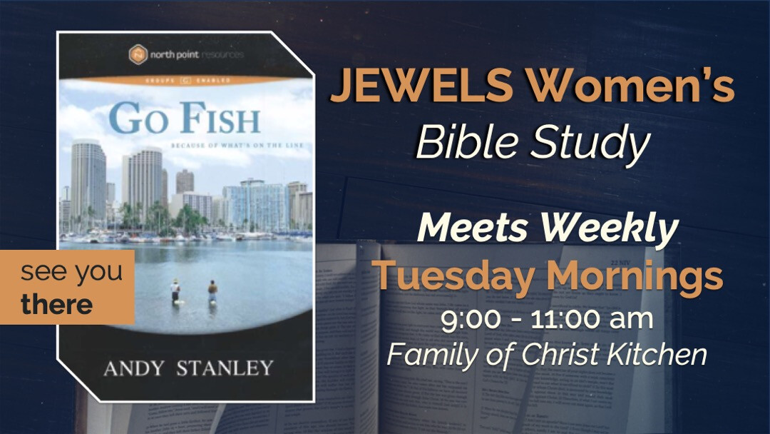 Women's Ministry - JEWELS Women's Bible Study: Go Fish