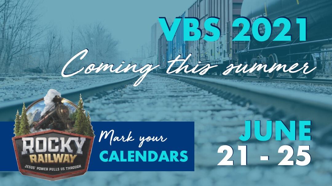 Vacation Bible School 2021: Rocky Railway! // June 21-25