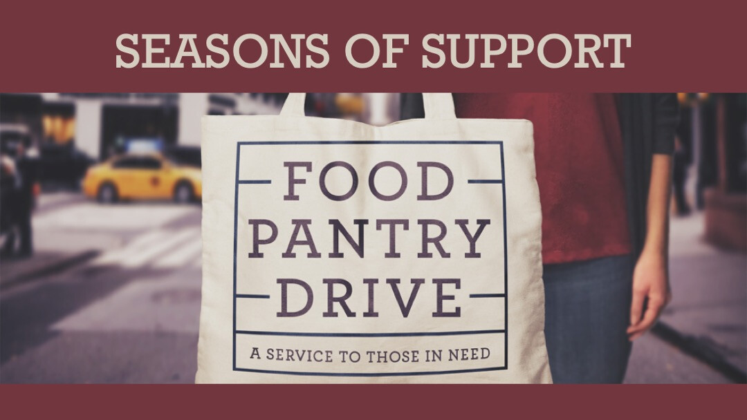 Seasons of Support - Outreach Food Drive // June 6