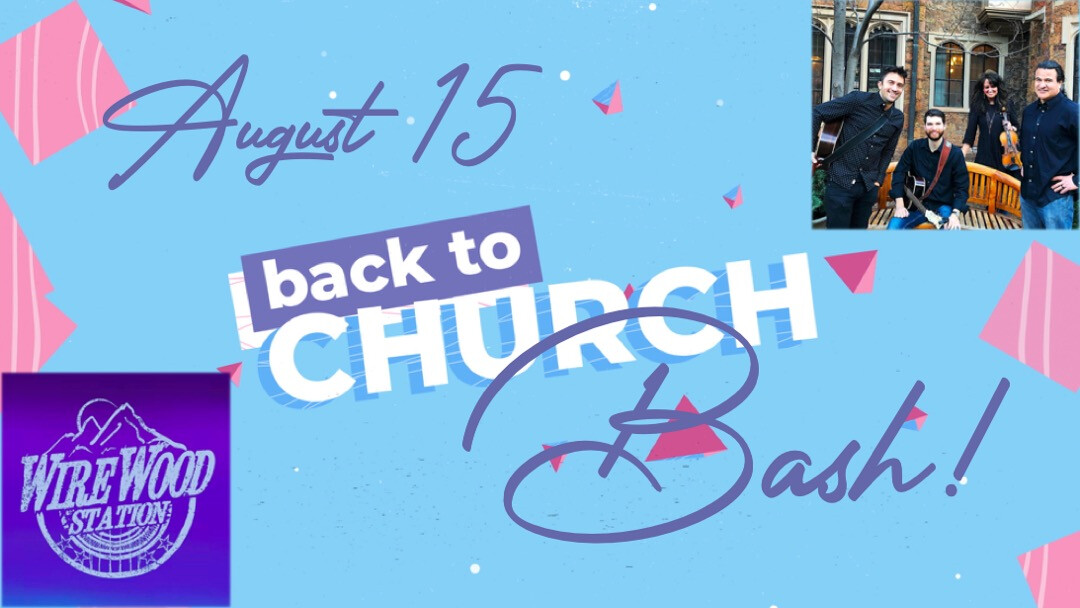 Back to Church Bash! // August 15