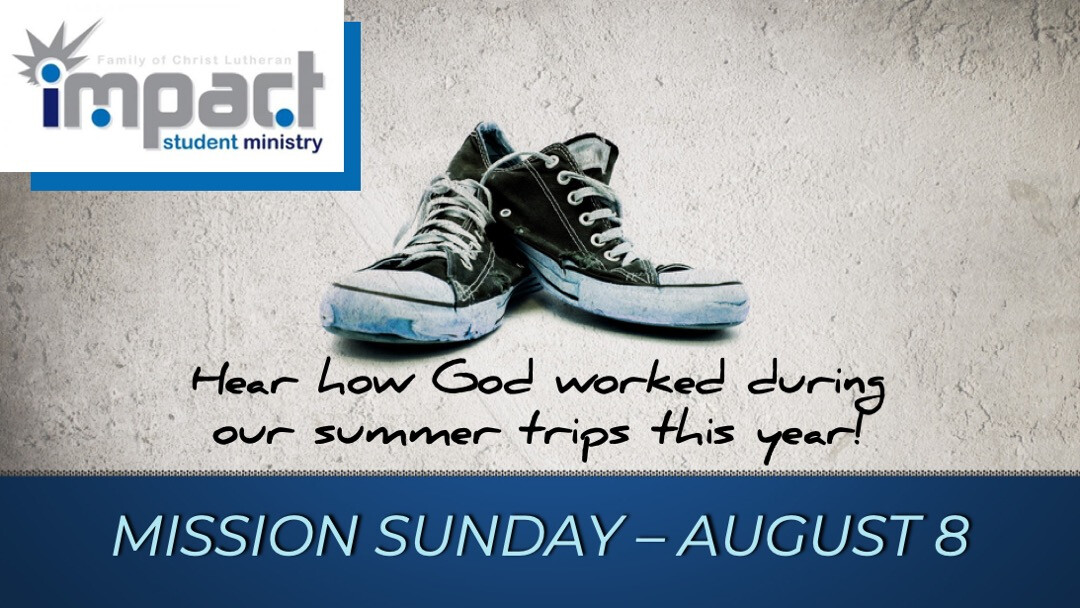 Mission Sunday // August 8